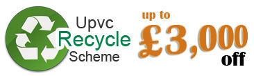 upvc recycle scheme up to 3000 off